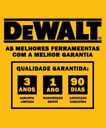 DeWALT - As melhores ferramentas com a melhor garantia